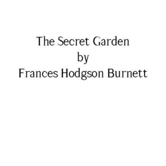 Books In Sheets - The Secret Garden by Frances Hodgson Burnett